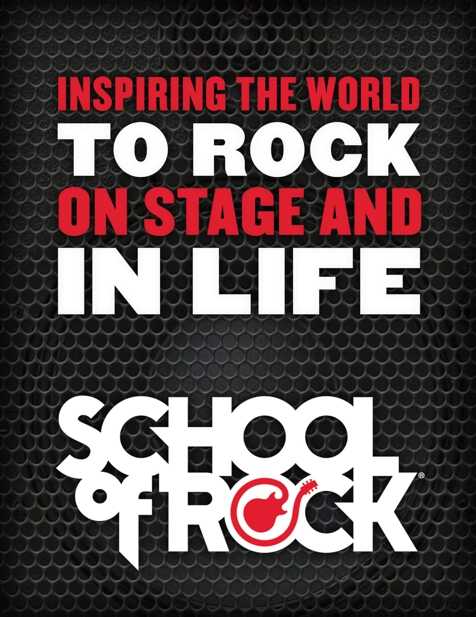 Inspiring the World to Rock on Stage and in Life!